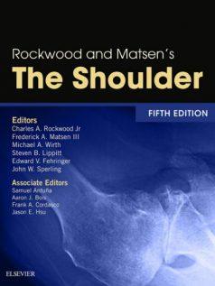 Ebook Rockwood-and-Matsens-The-Shoulder-5th-Edition