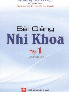 Ebook bai-giang-nhi-khoa-tap-1-dh-y-ha-noi