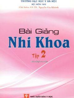 Ebook bai-giang-nhi-khoa-tap-2-dh-y-ha-noi