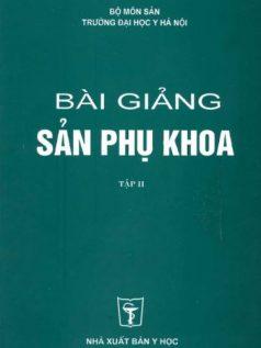 Ebook bai-giang-san-phu-khoa-2-dh-y-ha-noi