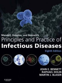 Mandell-Douglas-and-Bennetts-Principles-and-Practice-of-Infectious-Diseases-8e