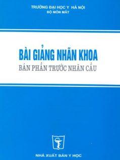 bai-giang-nhan-khoa-ban-phan-truoc-nhan-cau
