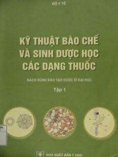 ky-thuat-bao-che-va-sinh-duoc-hoc-cac-dang-thuoc-tap-1