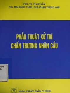 phau-thuat-xu-tri-chan-thuong-nhan-cau