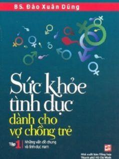 suc-khoe-tinh-duc-danh-cho-vo-chong-tre-tap-1