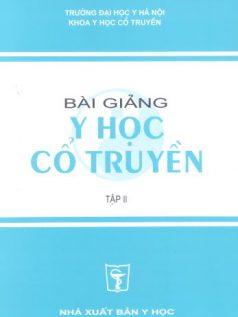 bai giang y hoc co truyen tap 2