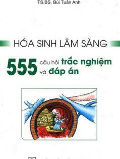 hoa-sinh-lam-sang-555-cau-trac-nghiem